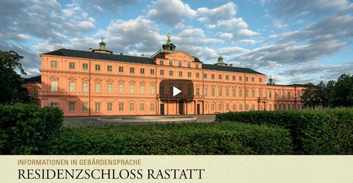 "Startbildschirm des Filmes ""Residenzschloss Rastatt: Informationen in Gebärdensprache"""